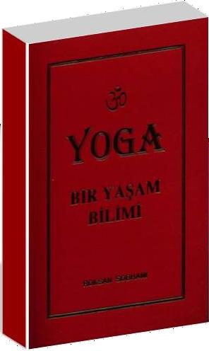Yoga Bir Yasam Bilimi